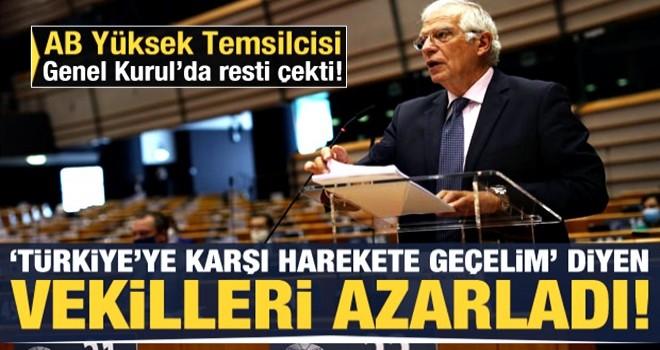 AB Yüksek Temsilcisinden 'Türkiye' tepkisi! AP milletvekillerini azarladı