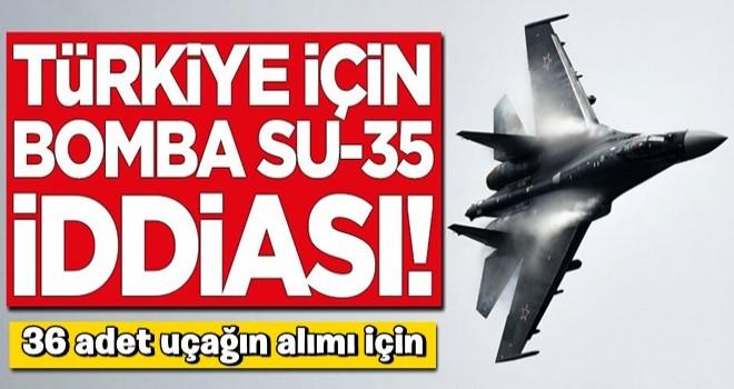 Türkiye için bomba SU-35 iddiası!