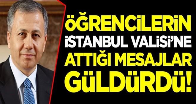 Öğrencilerin İstanbul Valisi Ali Yerlikaya'ya attığı mesajlar güldürdü