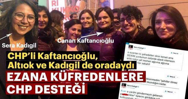 Ezana hakaret eden CHP PM üyesi Sera Kadıgil de yürüyüşe katılmış!