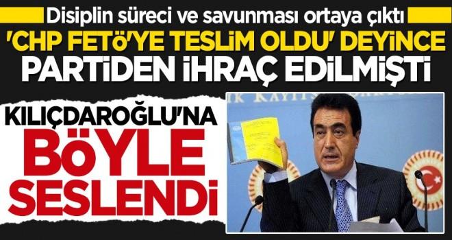 """""""CHP FETÖ'ye teslim oldu"""" deyince partiden ihraç edilen Yılmaz Ateş'in disiplin süreci ve savunması ortaya çıktı"""