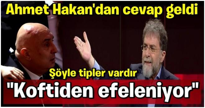 "Ahmet Hakan'dan, ""Akıl vermenden bıktık"" diyen CHP'li Engin Özkoç'a cevap"