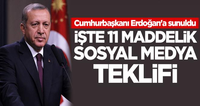 Cumhurbaşkanı Erdoğan'a sunuldu! İşte 11 maddelik sosyal medya teklifi