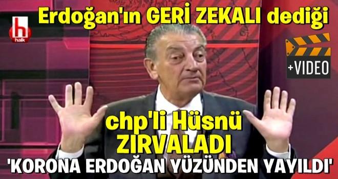 CHP'li Hüsnü Bozkurt korona için Erdoğan'ı suçladı