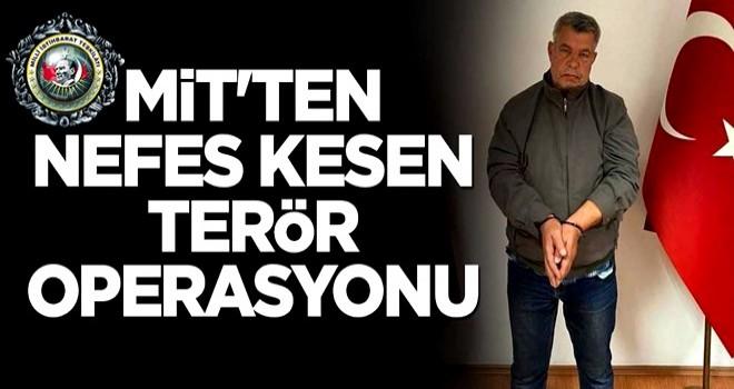 MİT'ten tarihi operasyon: PKK'lı terörist İsa Özer Türkiye'ye getirildi .