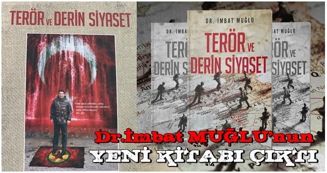 Dr.İmbat MUĞLU'nun yeni kitabı çıktı..