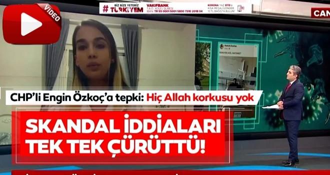 Leyla Gülüşken'den CHP'li Engin Özkoç'a sert tepki: Hiç Allah korkusu yok! .