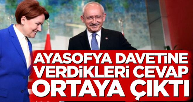 Kemal Kılıçdaroğlu ve Meral Akşener'in Ayasofya davetine verdikleri cevap ortaya çıktı