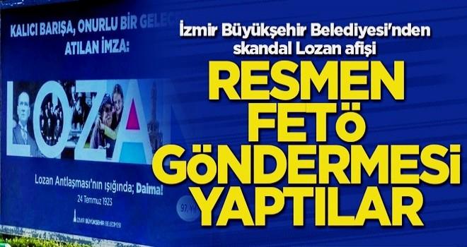İzmir Büyükşehir Belediyesi'nden skandal Lozan afişi