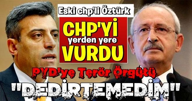 Öztürk Yılmaz'dan bomba açıklamalar! 'CHP'deyken bunun için 6 ay direndim'