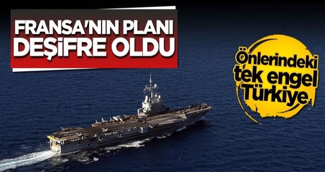 Fransa'nın Doğu Akdeniz'deki planı deşifre oldu