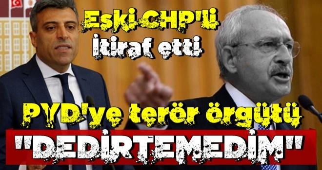 Öztürk Yılmaz'dan şoke eden 'CHP' itirafı: PYD'ye terör örgütü dedirtemedim