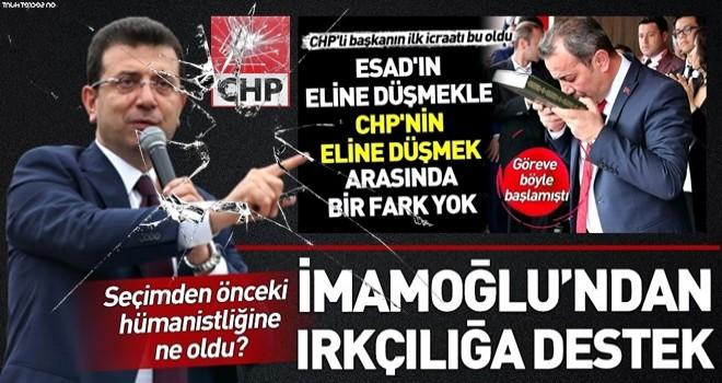 CHP'li Tanju Özcan'ın ırkçı uygulamasına Ekrem İmamoğlu'ndan destek: Suriyeliler gitsin .