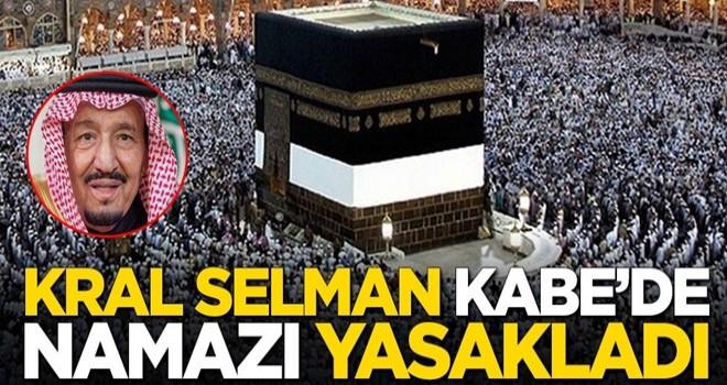Suudi Arabistan Kralı Selman, Kabe'de namaz kılmayı yasakladı