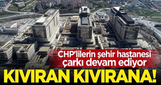 Kıvıran kıvırana! CHP'lilerin şehir hastanesi çarkı sürüyor