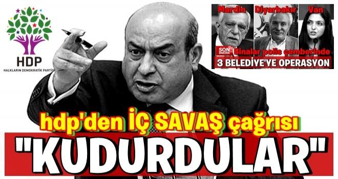 HDP'den iç savaş çağrısı...