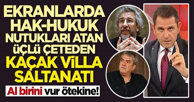 Fatih Portakal, Yılmaz Özdil ve Can Dündar'dan kaçak yapı vurgunu