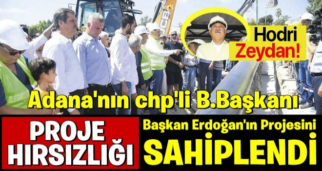 CHP'li Zeydan Karalar, Başkan Erdoğan'ın talimatıyla başlayan içme suyu projesini sahiplendi! .