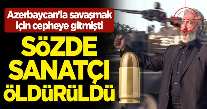 Azerbaycan'la savaşmak için cepheye gitmişti! Sözde opera sanatçısı Kevork Hadjian öldürüldü