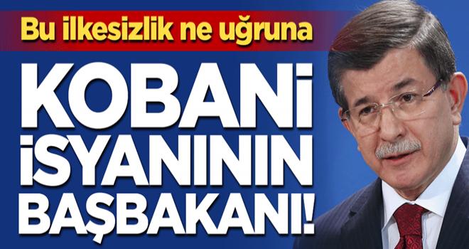 Bu ilkesizlik ne uğruna, Kobani isyanının başbakanı!