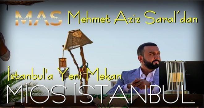 Genç İş İnsanı Mehmet Aziz Saral'dan Mio's İstanbul ile Dev Yatırım