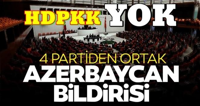TBMM'de 4 partiden ortak Azerbaycan bildirisi
