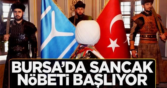 Bursa'da sancak nöbeti başlıyor