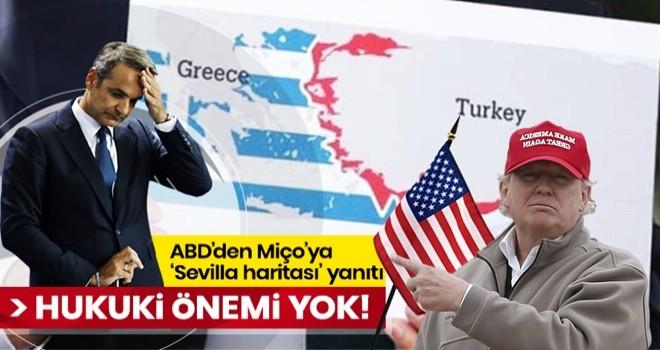ABD'nin Ankara Büyükelçiliği'nden Yunanistan'a 'Sevilla haritası' yanıtı: Hukuki bir öneme sahip değildir