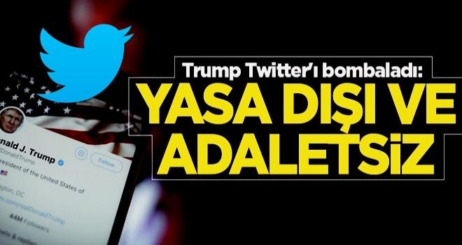 Trump Twitter'ı bombaladı: Yasa dışı ve adaletsiz