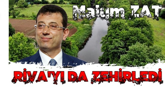 CHP'li İBB Başkanı MALUM ZAT, Riva'yı zehirledi! Vatandaş isyanda!