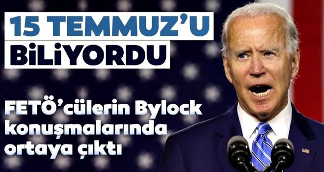 FETÖ'cülerin Bylock konuşmalarında ortaya çıktı! Joe Biden 15 Temmuz'u biliyordu