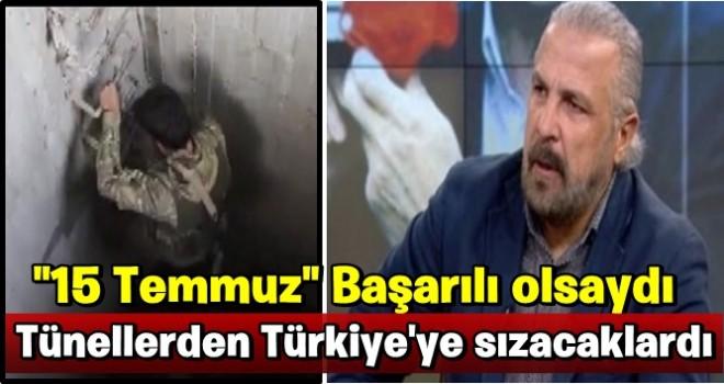 Mete Yarar'dan çarpıcı '15 Temmuz' açıklaması: Başarılı olsaydı tünellerden Türkiye'ye sızacaklardı!