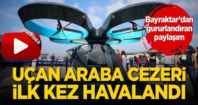 Türkiye'de bir ilk! Cezeri ilk kez havalandı